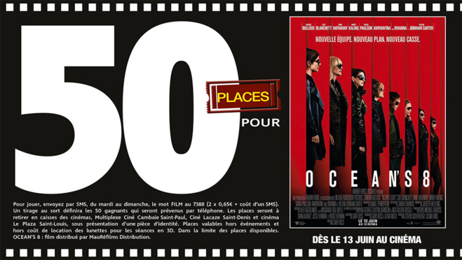 """Cinéma - 50 places à gagner pour """"Ocean's 8"""" avec le réseau Mauréfilms"""