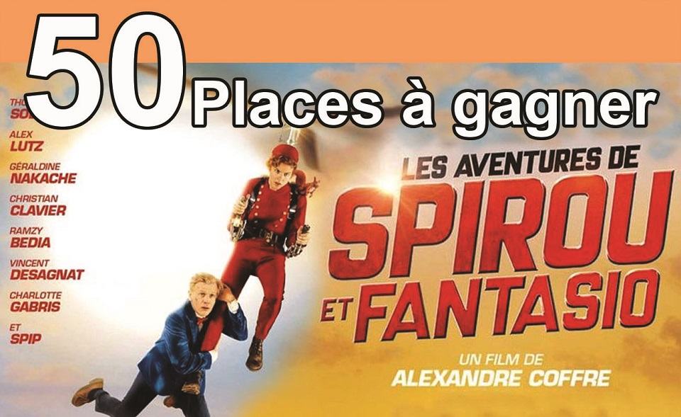 """50 places à gagner pour """"Les aventures de Spirou et Fantasio """" avec le réseau ICC"""