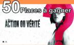 """Cinéma - 50 places à gagner pour """"Action ou Vérité"""" avec le réseau ICC"""