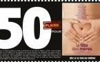 """Cinéma - 50 places à gagner pour """"La Fête des Mères"""" avec le réseau Mauréfilms"""
