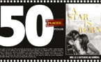 """Cinéma - 50 places à gagner pour """"A star is born"""" avec le réseau Mauréfilms"""